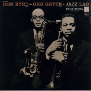 Don Byrd – Gigi Gryce Jazz Lab