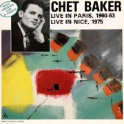 Chet Baker: Live In Paris, 1960-63, Nice, 1975