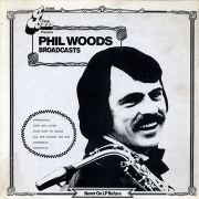 Broadcast: Phil Woods
