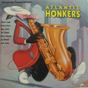 Atlantic Honkers: Rhythm & Blues Sax Anthology