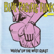 Blue Pacific Funk (Walkin' On the West Coast)