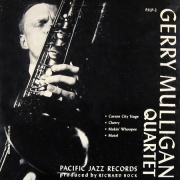 Gerry Mulligan Quartet/Quartet with Lee Konitz