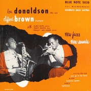 New Faces-New Sounds: Lou Donaldson-Clifford Brown Quintet