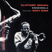 Clifford Brown Ensemble Featuring Zoot Sims