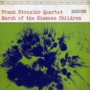 Frank Strozier Quartet: March of the Siamese Children