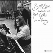 Bill Evans Trio & Quartet with Herb Geller Live in Hamburg 1972
