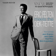 Eric Felten Meets the Dek-Tette