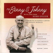 To Benny and Johnny: With Love from Herb Geller