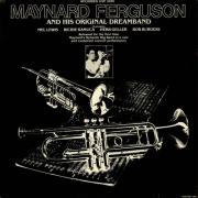 Maynard Ferguson and His Original Dream Band
