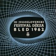 III Yugoslavian Jazz Festival, Bled 1962