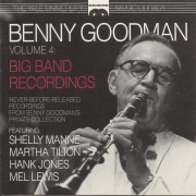 Benny Goodman, Volume 4 (Yale University Music Library): Big Band Recordings