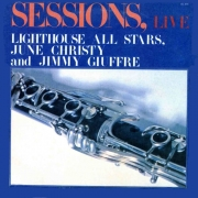 Sessions, Live: Shorty Rogers, June Christy, Irene Kral and Jimmy Giuffre