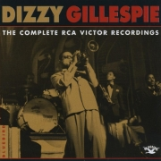 Dizzy Gillespie: The Complete RCA Victor Recordings