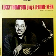 Lucky Thompson Plays Jerome Kern and No More