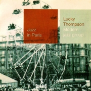 Jazz in Paris No. 28: Lucky Thompson - Modern Jazz Group