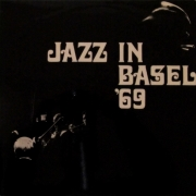 Jazz in Basel '69