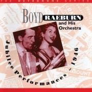 Boyd Raeburn: Jubilee Performances 1946