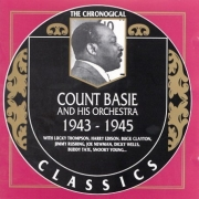 Count Basie and His Orchestra 1943-1945