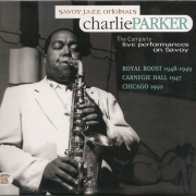 Charlie Parker: The Complete Live Performances On Savoy