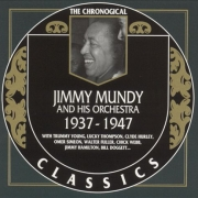 Jimmy Mundy and His Orchestra 1937-1947