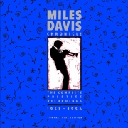 Miles Davis Chronicle: The Complete Prestige Recordings 1951-1956