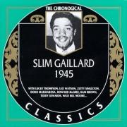 Slim Gaillard 1945