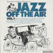 Jazz Off the Air, Vol. 1