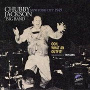 Chubby Jackson Big Band: Ooh, What An Outfit! New York City 1949