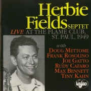 Herbie Fields: Unissued and Rare