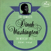 The Complete Dinah Washington on Mercury, Vol. 2 (1950-1952)