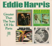Eddie Harris: Greater Than the Sum of His Parts