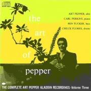 The Art of Pepper: The Complete Art Pepper Aladdin Recordings Vol. 3