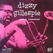Dizzy Gillespie: Jazz Recital
