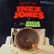 Have You Met Inez Jones?