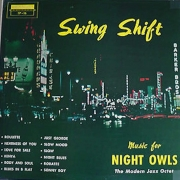 Swing Shift: Music for Night Owls/The Modern Jazz Octet