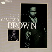 Clifford Brown: Alternate Takes