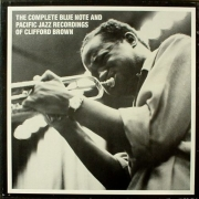The Complete Blue Note & Pacific Jazz Recordings of Clifford Brown