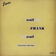 Wail, Frank, Wail