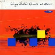 Sonny Rollins Quartet and Quintet