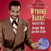 Wynonie Harris: Greatest Hits - Drinkin' Wine Spo-De-O-Dee