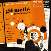 New Faces-New Sounds: Gil Melle Quintet/Sextet