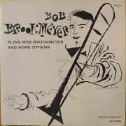 Bob Brookmeyer Plays Bob Brookmeyer and Some Others