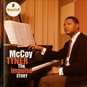 McCoy Tyner: The Impulse! Story