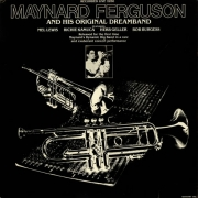 Maynard Ferguson and His Original Dream Band