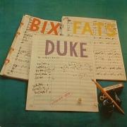 Bix, Duke, Fats