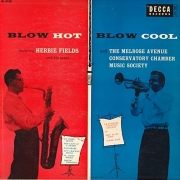 Blow Hot, Blow Cool