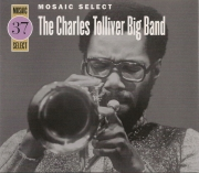Mosaic Select: Charles Tolliver Big Band