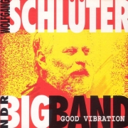 Wolfgang Schlüter With The NDR Bigband: Good Vibrations