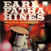 "Earl ""Fatha"" Hines and His Orchestra"