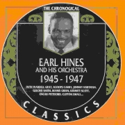 Earl Hines and His Orchestra: 1945-1947